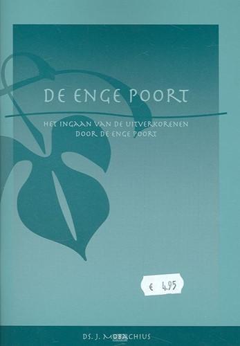 De Enge Poort (Hardcover)