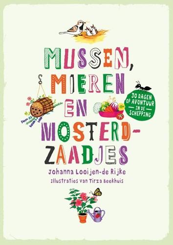Mussen, mieren en mosterdzaadjes (Paperback)