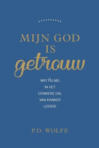 Mijn God is getrouw (Paperback)