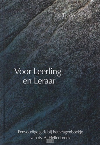 Voor leerling en leraar (Hardcover)