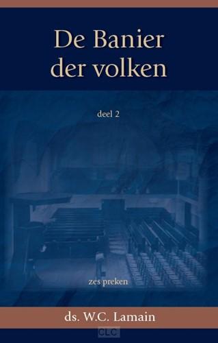 De Banier der volken (Deel 2) (Hardcover)