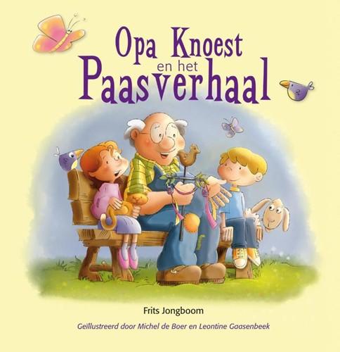 Opa Knoest en het Paasverhaal (Boek)