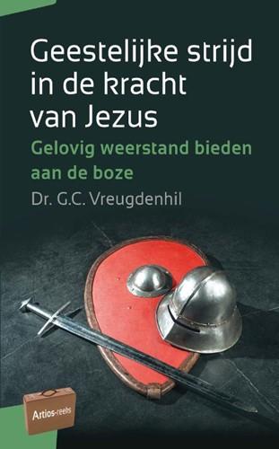 Geestelijke strijd in de kracht van Jezus (Paperback)