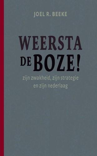 Weersta de boze! (Paperback)