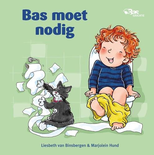 Bas moet nodig (Hardcover)