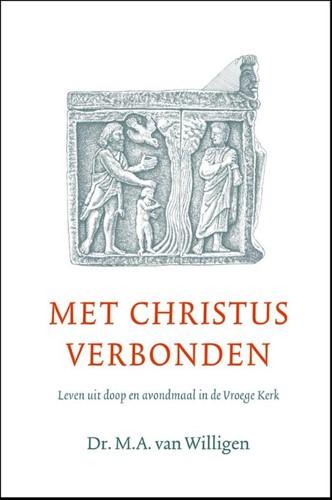 Met Christus verbonden (Hardcover)