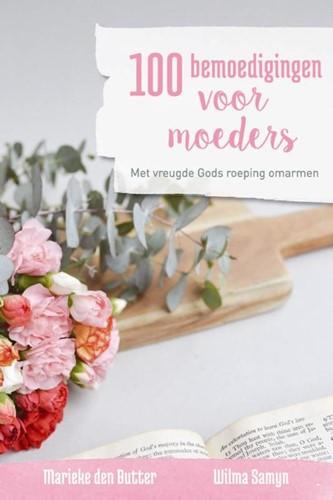 100 bemoedigingen voor moeders (Paperback)
