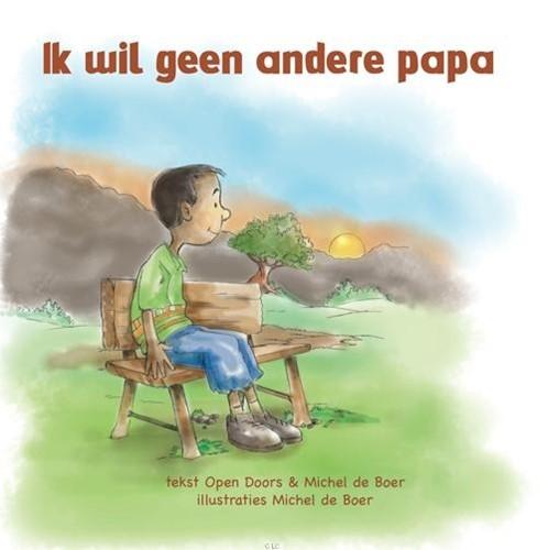 Ik wil geen andere papa (Hardcover)