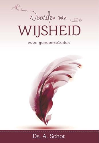 Woorden van wijsheid voor gemeenteleden (Hardcover)