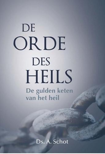 De orde des heils (Hardcover)