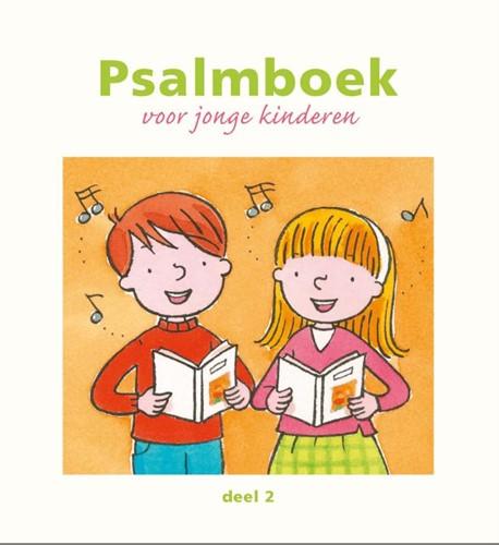 Psalmboek voor jonge kinderen (Deel 2) (Hardcover)