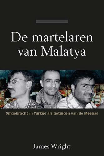De martelaren van Malatya (Paperback)