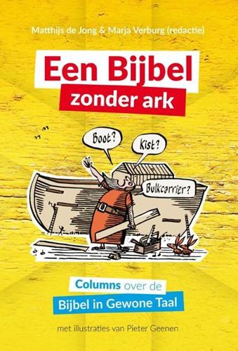 Een Bijbel zonder Ark (Hardcover)