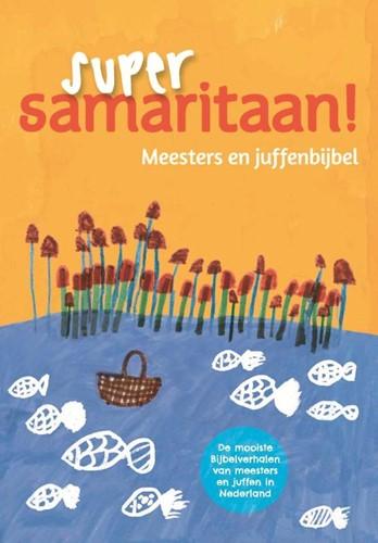 Super samaritaan! (Hardcover)