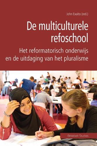 De multiculturele refoschool (Paperback)