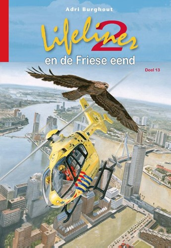 Lifeliner 2 en de Friese eend (Hardcover)