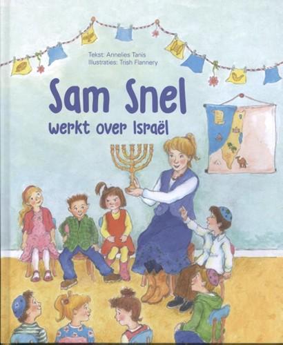 Sam Snel werkt over Israël (Hardcover)