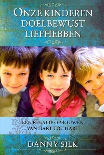 Onze kinderen doelbewust liefhebben (Paperback)