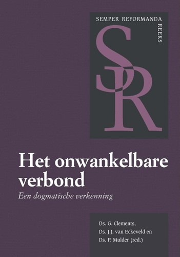 Het onwankelbare verbond (Paperback)