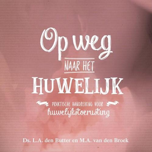 Op weg naar het huwelijk (Paperback)