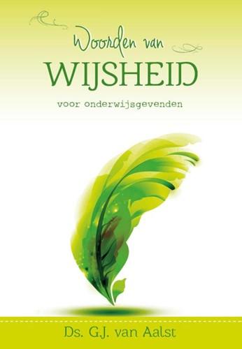 Woorden van wijsheid voor onderwijsgevenden (Hardcover)