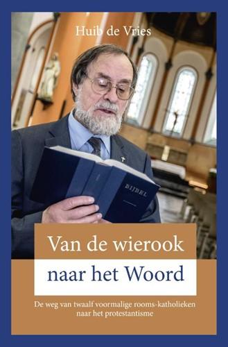 Van de wierook naar het Woord (Paperback)
