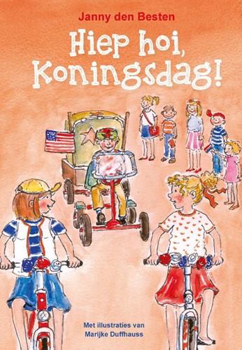 Hiephoi, Koningsdag! (Paperback)
