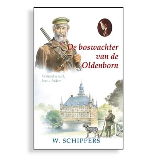 De boswachter van de Oldenborn (Hardcover)