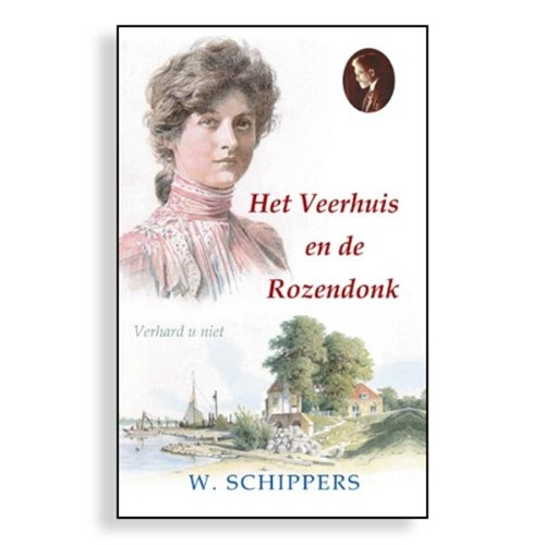 Het Veerhuis en de Rozendonk (Hardcover)