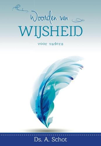 Woorden van wijsheid voor vaders (Hardcover)