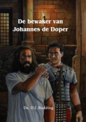 De bewaker van Johannes de Doper (Hardcover)