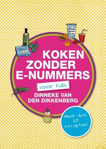Koken zonder e-nummers (Paperback)