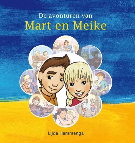 De avonturen van Mart en Meike (Hardcover)