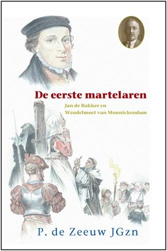 De eerste martelaren (Hardcover)