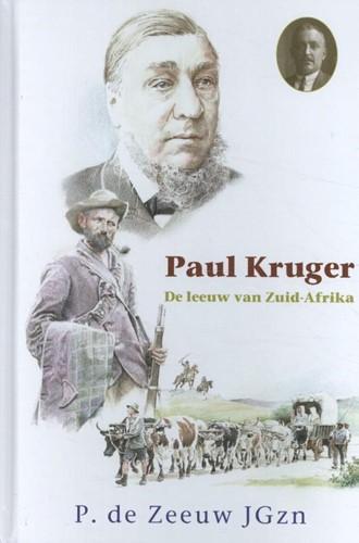 Paul Kruger, de leeuw van Zuid-Afrika (Hardcover)