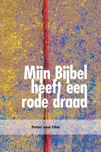 Mijn Bijbel heeft een rode draad (Paperback)