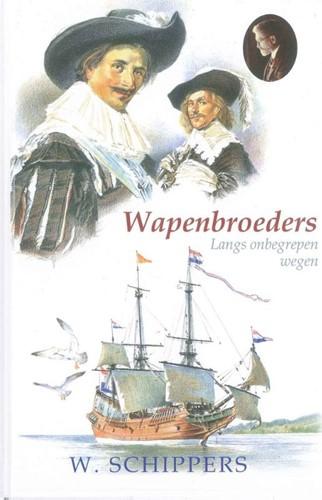 De wapenbroeders (Hardcover)