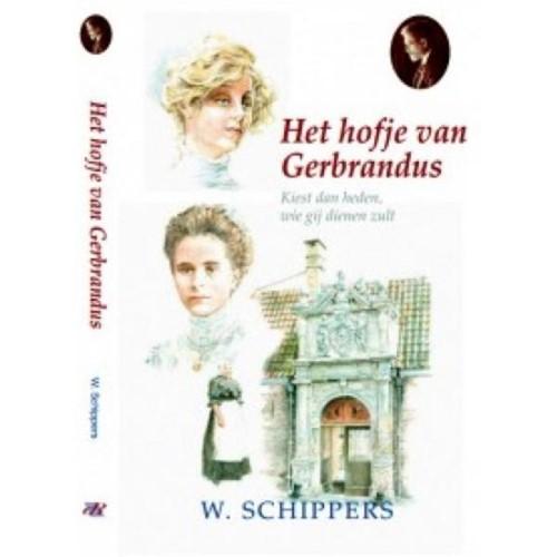 Het hofje van Gerbrandus (Hardcover)