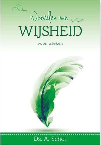 Woorden van wijsheid voor zieken (Hardcover)