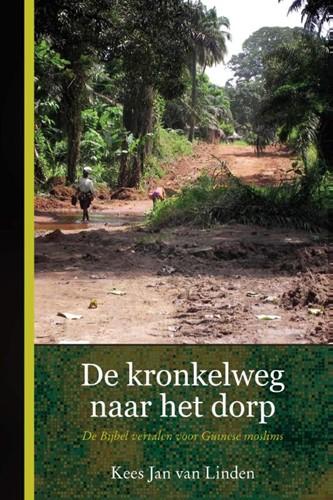 De kronkelweg naar het dorp (Paperback)