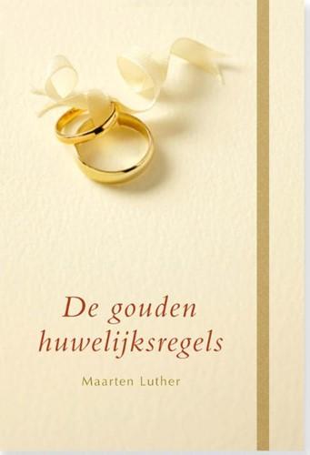 De gouden huwelijksregels (Boek)