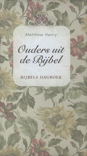 Ouders uit de Bijbel (Hardcover)