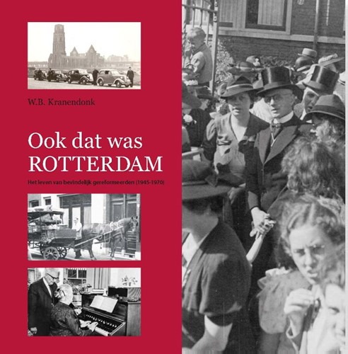 Ook dat was Rotterdam (Hardcover)
