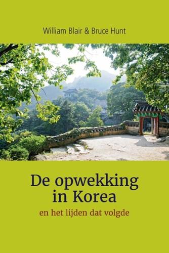 De opwekking in Korea (Paperback)