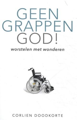 Geen grappen God (Paperback)