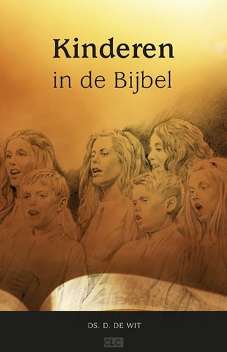Kinderen in de Bijbel (Hardcover)