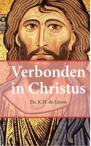 Verbonden in Christus (Paperback)