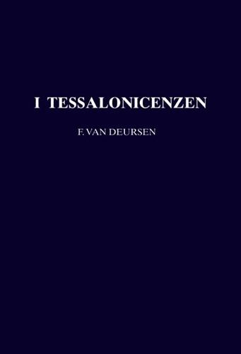 De eerste brief aan de Tessalonicenzen (Hardcover)