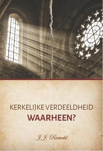 Kerkelijke verdeeldheid waarheen? (Boek)