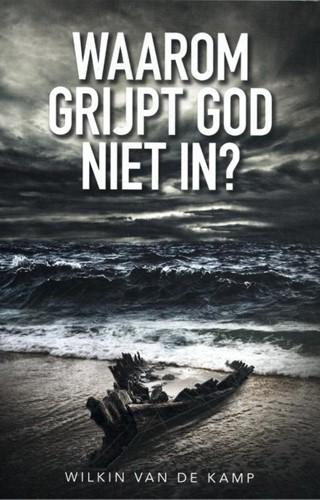 Waarom grijpt God niet in? (Paperback)